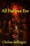 All Hallows Eve by Chelsea Luna Bellingeri
