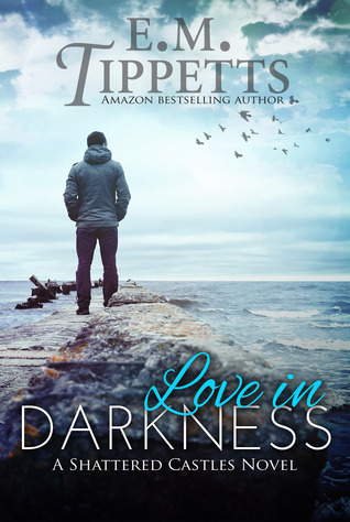 Love in Darkness by Emily Mah Tippetts