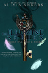 The Illumine Series: Books One, Two &amp; Three