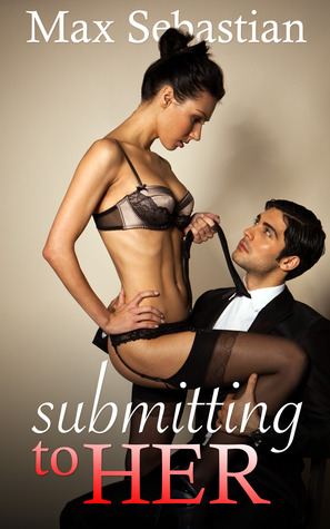 Submitting to Her