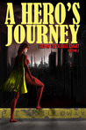 A Hero's Journey (Tales of the Scarlet Knight, #1)