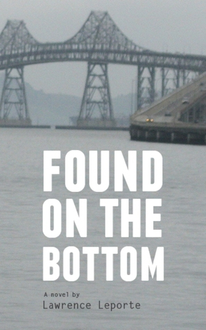 Found on the Bottom by Lawrence Leporte