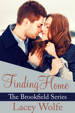 Finding Home by Lacey Wolfe
