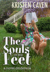 The Souls of Her Feet (a novel cinderella)