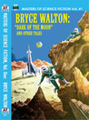 Masters Of Science Fiction, Vol. One: Bryce Walton