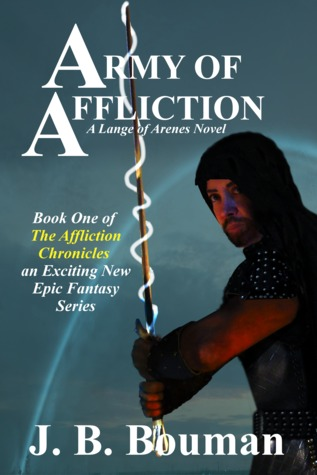 Army of Affliction by J.B. Bouman