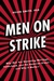 Male Strike: Society's War On Men