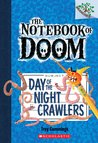 Day of the Night Crawlers (The Notebook of Doom, #2)