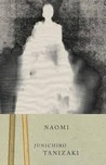 Naomi by Jun'ichirō Tanizaki