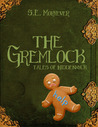 The Gremlock by S.E. Moryever