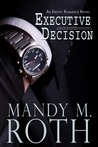 Executive Decision (Falling For Him, #1)