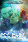 My Alien Romance Series (My Alien Romance, #1-3)