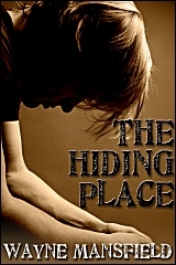 The Hiding Place by Wayne Mansfield