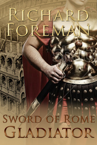 Gladiator (Sword of Rome #3)