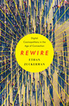 Rewire by Ethan Zuckerman