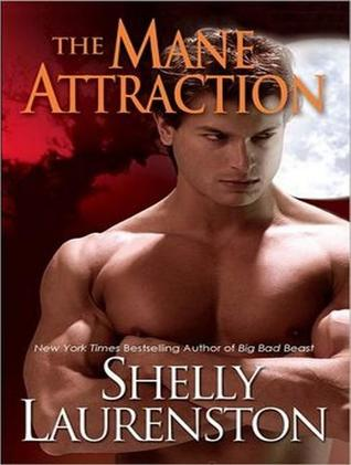 Free download The Mane Attraction (Pride #3) by Shelly Laurenston CHM