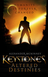 Keystones: Altered Destinies