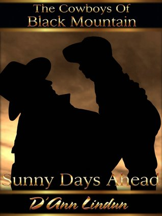 Sunny Days Ahead (The Cowboys of Black Mountain)