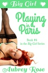 Big Girl Playing in Paris by Aubrey Rose