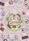 Coco Caramel by Cathy Cassidy