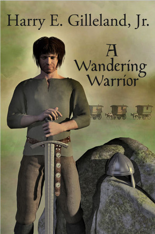 A Wandering Warrior by Harry Gilleland