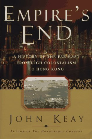 Empire's End by John Keay