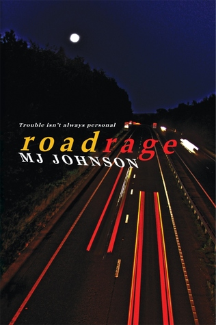 Roadrage by M.J. Johnson