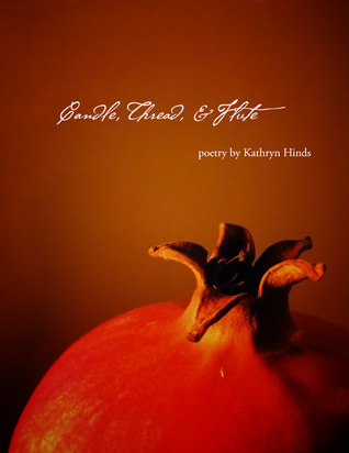 Read Candle, Thread, and Flute ePub by Kathryn Hinds