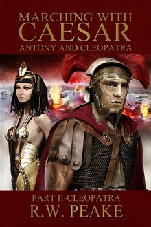 Marching with Caesar-Anthony and Cleopatra: Part II-Cleopatra