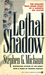 Lethal Shadow: The Chilling True-Crime Story of a Sadistic Sex Slayer