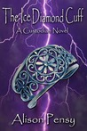 The Ice Diamond Cuff (Custodian Novel, #4)