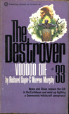 Voodoo Die (The Destroyer, #33)