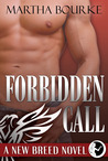 Forbidden Call (New Breeds, #1)