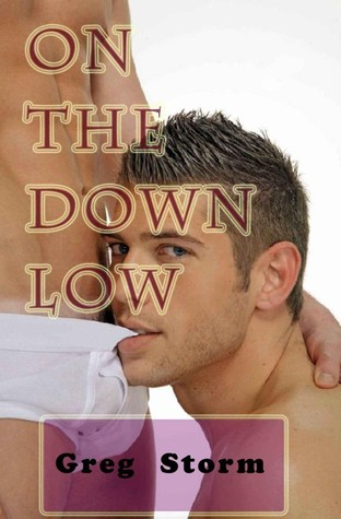 On the Down Low Greg Storm