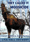 They Called It Moosicide