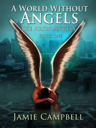 A World Without Angels by Jamie Campbell
