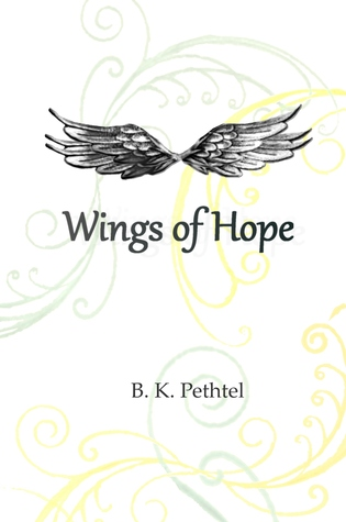 Wings of Hope by B.K. Pethtel