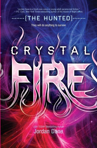 Crystal Fire The Hunted 2