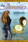 The Illuminiers by Patricia    Arnold
