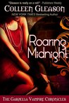Roaring Midnight (The Gardella Vampire Hunters: Macey, #1)