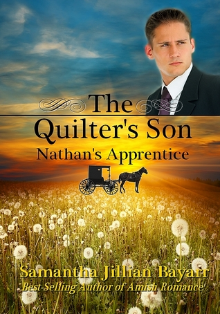 Find Nathan's Apprentice (The Quilter's Son #3) PDF by Samantha Jillian Bayarr