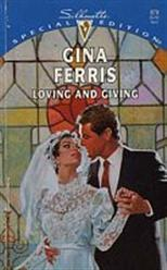Loving And Giving by Gina Ferris
