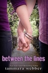 Between the Lines by Tammara Webber