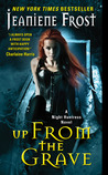 Up From the Grave (Night Huntress #7)