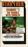 The Trouble with Tribbles by Gene Roddenberry