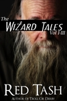 The Wizard Tales Vol I-III by Red Tash