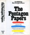 The Pentagon Papers: As published by The New York Times- The Secret History of the Vietnam War