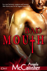 Bad Mouth (Immortalis, #1)