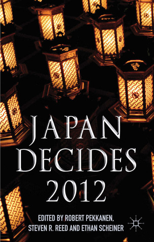 Japan Decides 2012: The Japanese General Election