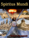 Spiritus Mundi Book I by Robert   Sheppard